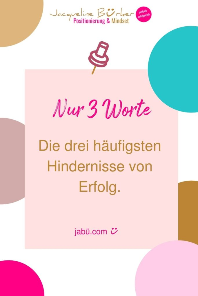 Jacqueline Bürker Blog Die 3 Hindernisse von Erfolg