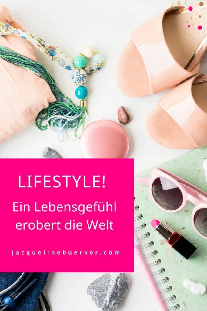 Mit Lifestyle lässt sich gut verdienen Jacqueline Bürker Blog