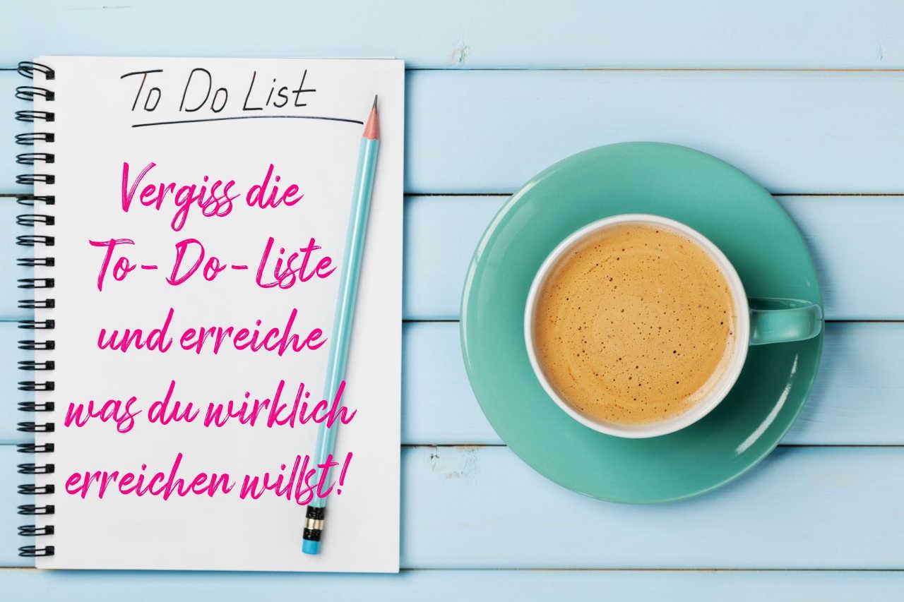 Jacqueline Bürker Blog Vergiss die To-Do-Liste