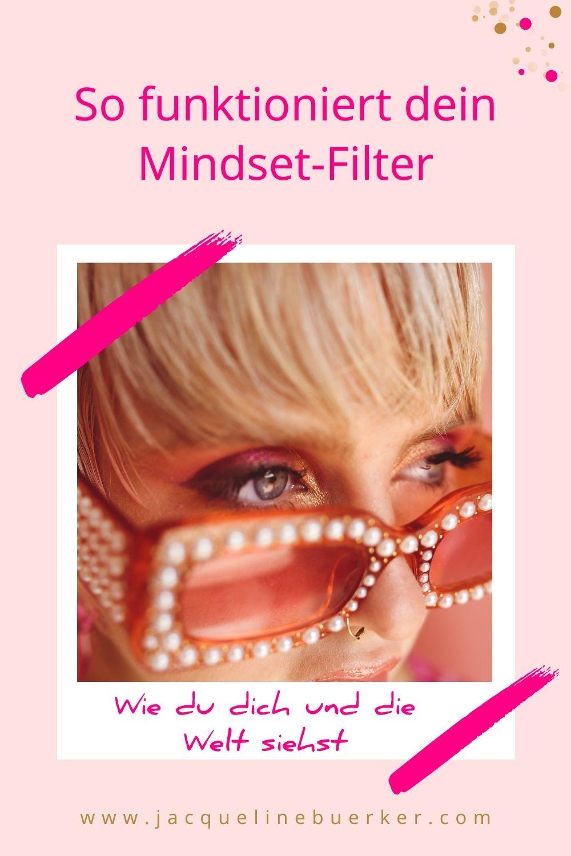 So funktioniert dein Mindset-Filter