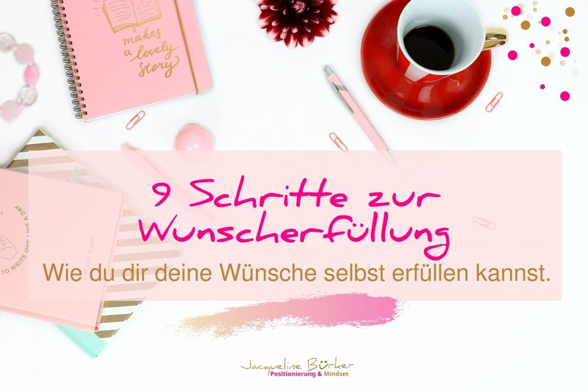 So erfüllst du dir deine Wünsche Jacqueline Bürker Blog